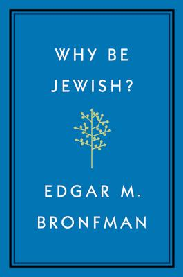 Image for Why Be Jewish?: A Testament