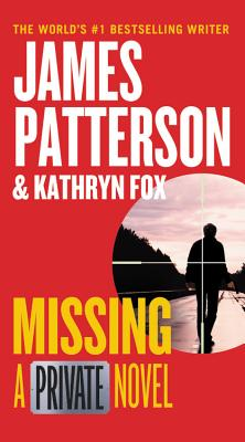 Missing: A Private Novel, James Patterson