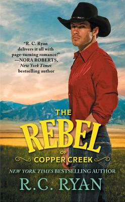 Image for The Rebel of Copper Creek (Copper Creek Cowboys)