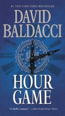 Hour Game (King & Maxwell Series), Baldacci, David
