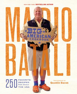 Image for Mario Batali--Big American Cookbook: 250 Favorite Recipes from Across the USA