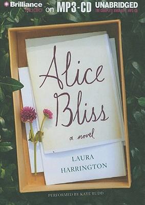 Alice Bliss: A Novel, Laura Harrington