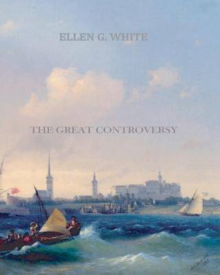 The Great Controversy, White, Ellen G.