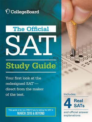 Image for The Official SAT Study Guide, 2016 Edition (Official Study Guide for the New Sat)