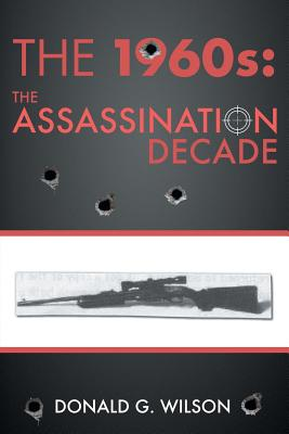 Image for The 1960s: The Assassination Decade