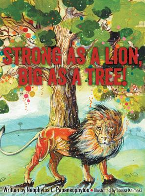 Strong as a Lion, Big as a Tree!, Papaneophytou, Neophytos
