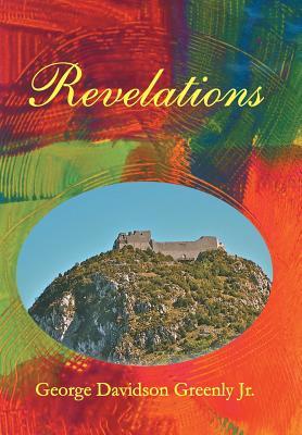 Revelations, Greenly Jr, George Davidson