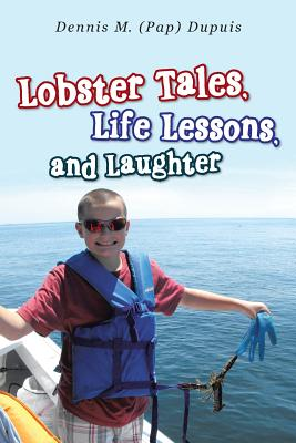 Image for Lobster Tales, Life Lessons, and Laughter