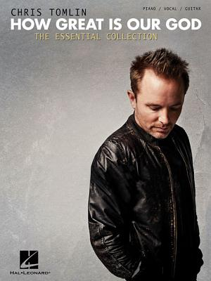 Image for Chris Tomlin - How Great is our God: The Essential Collection