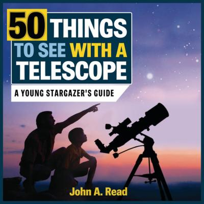 Image for 50 Things To See With A Telescope