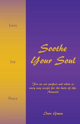 Soothe Your Soul, Green, Ivor