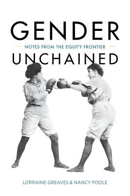 Image for Gender Unchained: Notes from the equity frontier