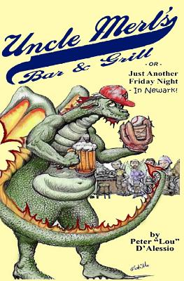 "Image for ""Uncle Merl's Bar & Grill: or, Just Another Friday Night... In Newark!"""