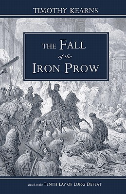 The Fall of the Iron Prow: Bookstore Edition, Kearns, Timothy