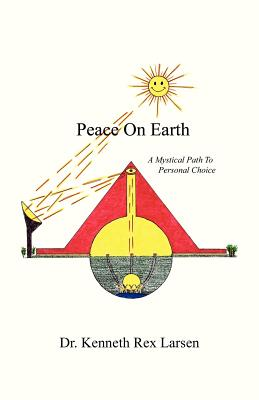 Image for Peace On Earth: A Mystical Path to Free Agency