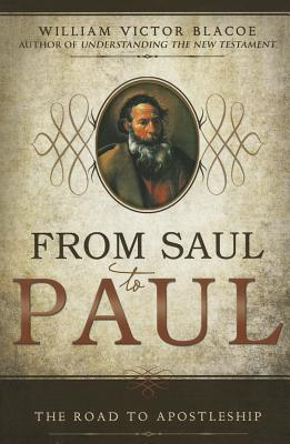 Image for From Saul to Paul: The Road to Apostleship