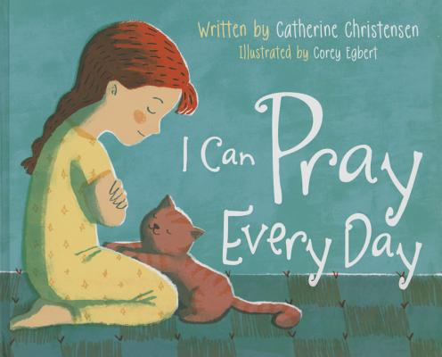 Image for I Can Pray Every Day