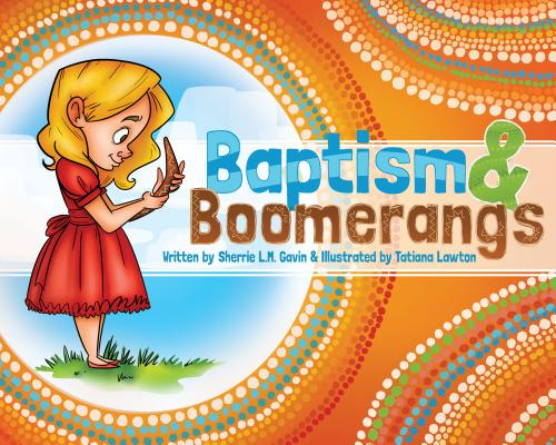 Image for Baptism and Boomerangs