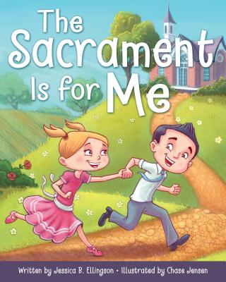 Image for The Sacrament Is for Me