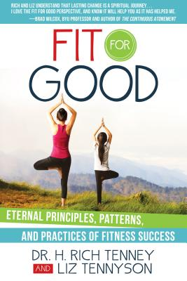 Image for Fit for Good: Eternal Principles, Patterns, and Practices of Fitness Success