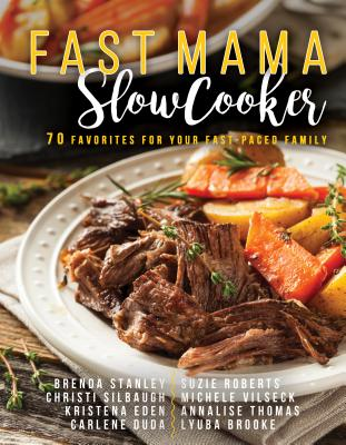 Image for Fast Mama, Slow Cooker