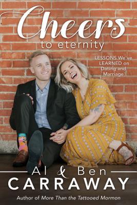 Cheers to Eternity, Al & Ben Carraway