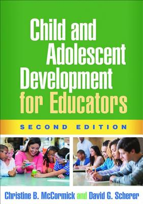Image for Child and Adolescent Development for Educators, Second Edition