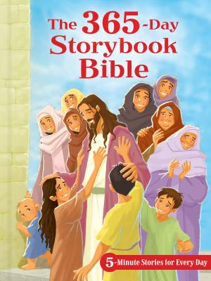 Image for The 365-Day Storybook Bible, Padded: 5-Minute Stories for Every Day