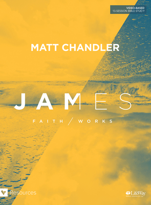 Image for James - Bible Study Book: Faith Works