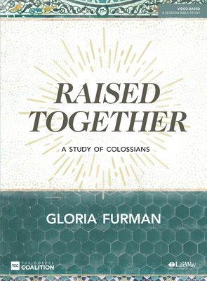 Image for Raised Together - Bible Study Book: A Study of Colossians