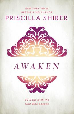 Image for Awaken: 90 Days with the God who Speaks