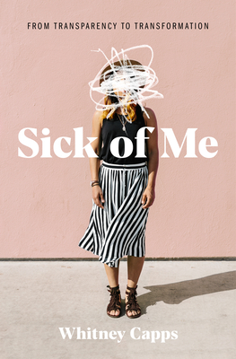 Image for Sick of Me: from Transparency to Transformation