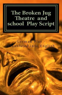 Image for The Broken Jug Theatre and school Play Script