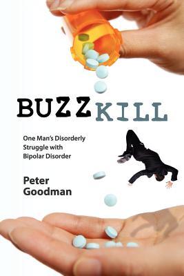Buzzkill, Goodman, Peter