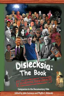 Dislecksia: The Book: A Companion to the Documentary Film, Hubbell V, Harvey
