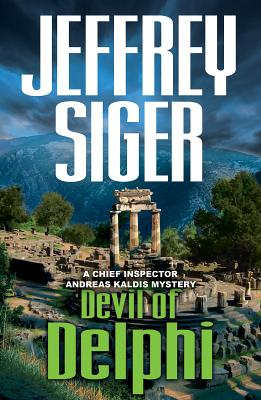 Image for Devil of Delphi: A Chief Inspector Andreas Kaldis Mystery (Chief Inspector Andreas Kaldis Series)