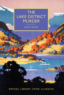 Image for The Lake District Murder (British Library Crime Classics)