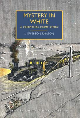 Image for Mystery in White (British Library Crime Classics)