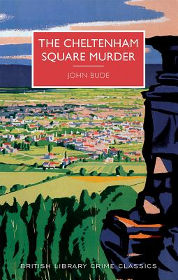 Image for The Cheltenham Square Murder: A British Library Crime Classic