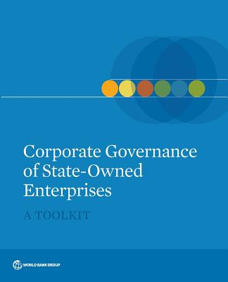 Image for Corporate Governance of State-Owned Enterprises: A Toolkit