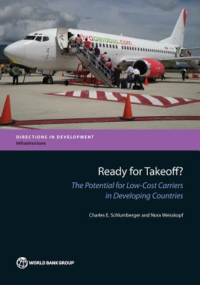 Image for Ready for Takeoff?: The Potential for Low-Cost Carriers in Developing Countries (Directions in Development)
