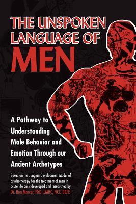 Image for The Unspoken Language of Men