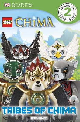DK Readers: LEGO Legends of Chima: Tribes of Chima, Ruth Amos