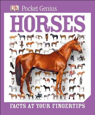 Pocket Genius: Horses, DK Publishing