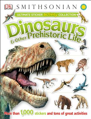 Image for Ultimate Sticker Activity Collection: Dinosaurs and Other Prehistoric Life (Ultimate Sticker Collections)