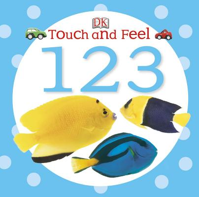 Image for Touch and Feel: 123 (Touch & Feel)