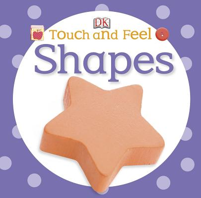 Image for Touch and Feel: Shapes (Touch & Feel)