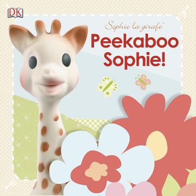 Image for Peekaboo Sophie (Sophie la Girafe)