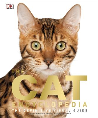 Image for The Cat Encyclopedia: The Definitive Visual Guide