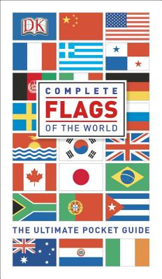 Complete Flags WLD: The Ultimate Pocket Guide, DK